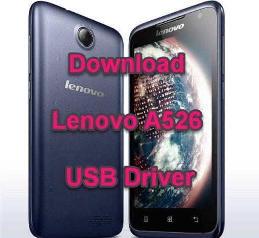 Lenovo A526 USB Driver